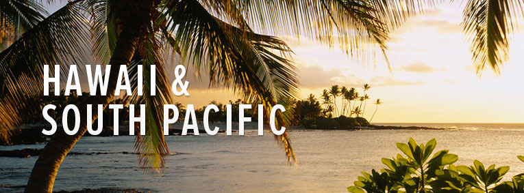The Hawaii and South Pacific Collection