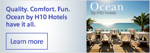 Quality. Comfort. Fun. Ocean by H10 Hotels have it all.