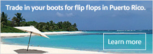 Trade in your boots for flip flops in Puerto Rico.