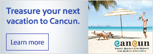 Treasure your next vacation to Cancun.