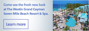 Come see the fresh new look at The Westin Grand Cayman Seven Mile Beach Resort & Spa.