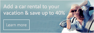 Add a car rental to your vacation and save up to 40%.