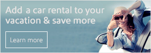 Add a car rental to your vacations and save more.