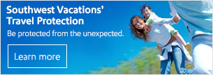 Learn about Southwest Vacations' travel protection. Be protected from the unexpected.