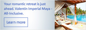 Your romantic retreat is just ahead. Valentin Imperial Maya - All-Inclusive