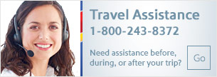 Learn about Travel Assistance before, during, and after your trip - 1-800-243-8372