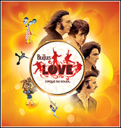 The Beatles LOVE by Cirque du Soleil<sup>®</sup>