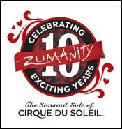 Zumanity<sup>™</sup>, The Sensual Side of Cirque du Soleil<sup>™</sup>
