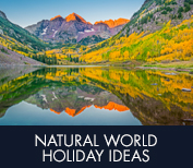 Natural World holiday ideas