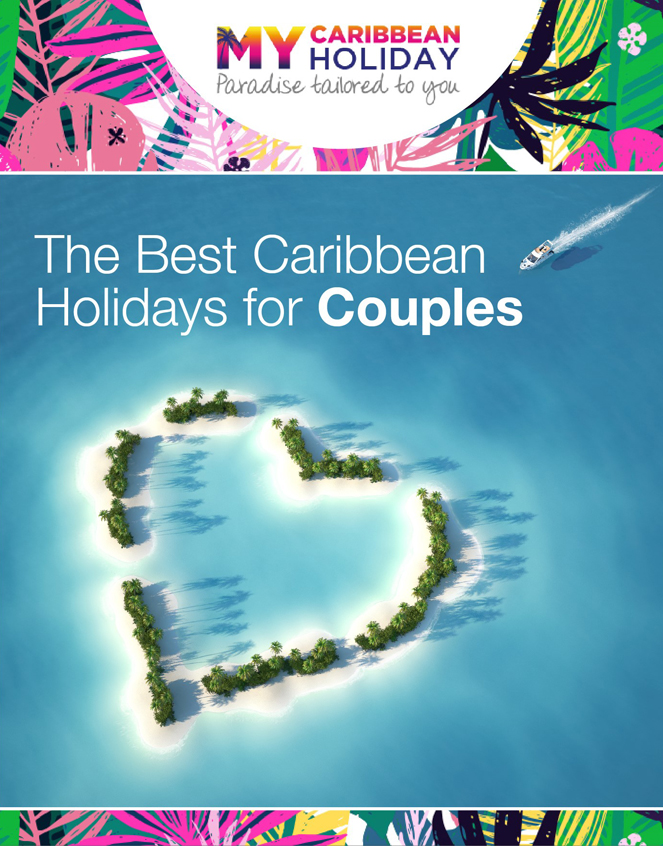 Best Caribbean Holiday for Couples